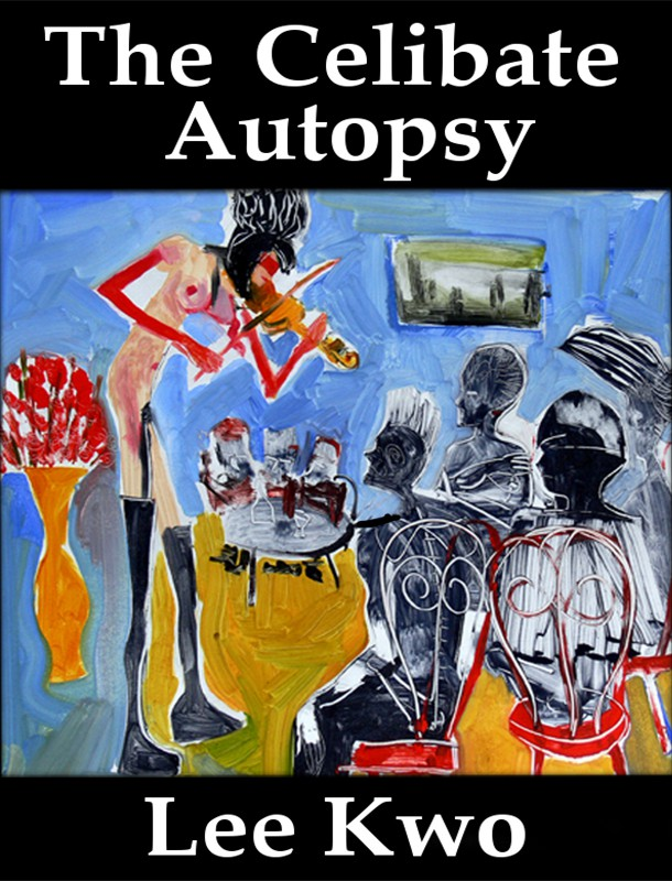 Cover for first published book The Celibate Autopsy/